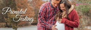 Prenatal testing - Gentle Natural Birth